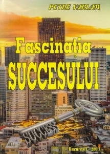 Fascinatia succesului