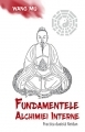 Fundamentele alchimiei interne
