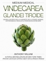 Vindecarea glandei tiroide (Medium Medical)