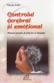 Controlul cerebral si emotional