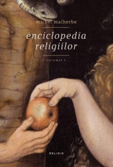 Enciclopedia religiilor, vol.1