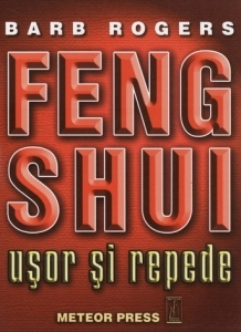 Feng Shui usor si repede