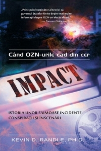 Impact: cand OZN-urile cad din cer