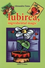 Iubirea, ingredientul magic