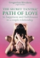 The Secret Tantric Path of Love, cu CD inclus